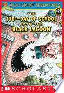 The 100th Day of School from the Black Lagoon  Black Lagoon Adventures  21