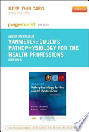 Gould's Pathophysiology for the Health Professions - Pageburst E-Book on Kno (Retail Access Card)