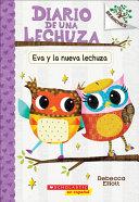 Eva Y la Nueva Lechuza