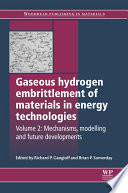 Gaseous Hydrogen Embrittlement of Materials in Energy Technologies
