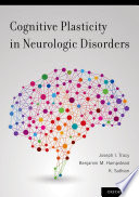 Cognitive Plasticity in Neurologic Disorders Book