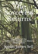 The Sorceress Returns