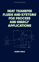 Heat Transfer Fluids and Systems for Process and Energy Applications