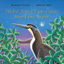 Where Does a Tiger Heron Spend the Night?
