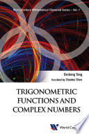 Trigonometric Functions and Complex Numbers Book