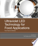 Ultraviolet LED Technology for Food Applications Book