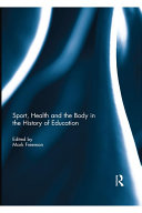 Pdf Sport, Health and the Body in the History of Education Telecharger