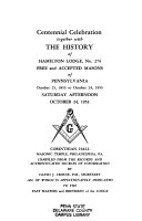 Centennial Celebration   Together with The History of Hamilton Lodge  No  274  Free and Accepted Masons of Pennsylvania Book PDF