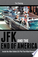 JFK and the End of America Book