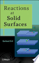 Reactions at Solid Surfaces