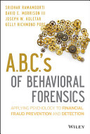 A B C  s of Behavioral Forensics