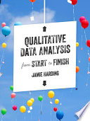 Qualitative Data Analysis from Start to Finish Book