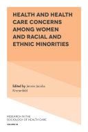 Health and Health Care Concerns among Women and Racial and Ethnic Minorities