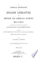 A critical dictionary of English literature and British and American authors : living and deceased ; from the earliest accounts to the middle of the nineteenth century. 3