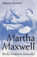 Martha Maxwell  Rocky Mountain Naturalist