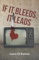 If It Bleeds, It Leads Pdf/ePub eBook