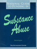 National Guide To Funding In Substance Abuse Book PDF