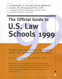 The Official Guide to U S  Law Schools
