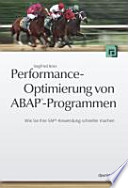Performance-Optimierung von ABAP-Programmen  : wie Sie Ihre SAP-Anwendung schneller machen