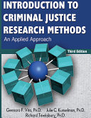 INTRODUCTION TO CRIMINAL JUSTICE RESEARCH METHODS