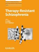 Therapy Resistant Schizophrenia