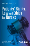 Patients' Rights, Law and Ethics for Nurses, Second Edition