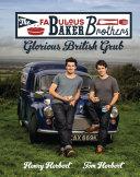 Pdf The Fabulous Baker Brothers: Glorious British Grub