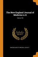 The New England Journal Of Medicine N 11 Volume 183