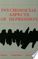 Psychosocial Aspects of Depression
