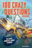 100 Crazy Questions  Creatures