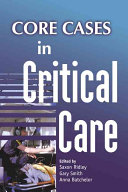 Core Cases in Critical Care