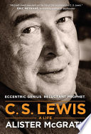 C. S. Lewis – A Life