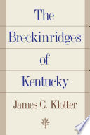 The Breckinridges Of Kentucky
