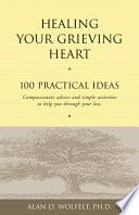 Healing Your Grieving Heart Book