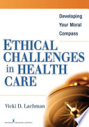 Ethical Challenges in Health Care