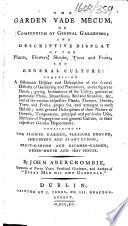 The Garden Vade Mecum  Or Compendium of General Gardening  Etc