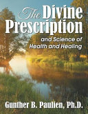 The Divine Prescription