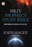 NKJV Hagee Prophecy Study Bible