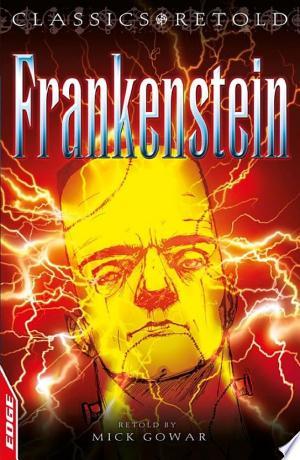 Download EDGE: Classics Retold: Frankenstein Free Books - Dlebooks.net