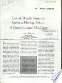Use Of Deadly Force To Arrest A Fleeing Felon