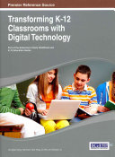 Transforming K 12 Classrooms with Digital Technology