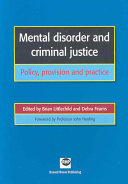 Mental Disorder And Criminal Justice