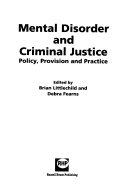 Mental Disorder And Criminal Justice
