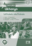 Books - Oxford Ukhanyo Grade 6 Teachers Guide (IsiXhosa) Oxford Ukhanyo IBanga 6 IsiKhokelo sikaTitshala | ISBN 9780199057672