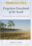 Forgotten Grasslands of the South