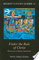 Under the Rule of Christ