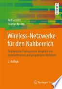 Wireless-Netzwerke für den Nahbereich  : Eingebettete Funksysteme: Vergleich von standardisierten und proprietären Verfahren