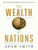 The Wealth Of Nations (Annotated)