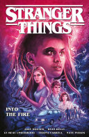 Stranger Things  Into the Fire  Graphic Novel