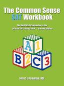 The Common Sense Sat Workbook
